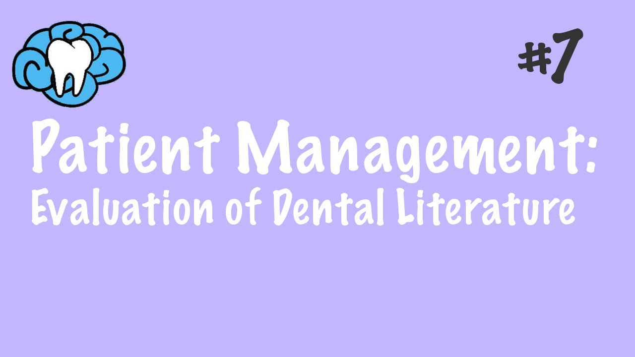 Patient Management | Evidence-Based Dentistry | NBDE Part II