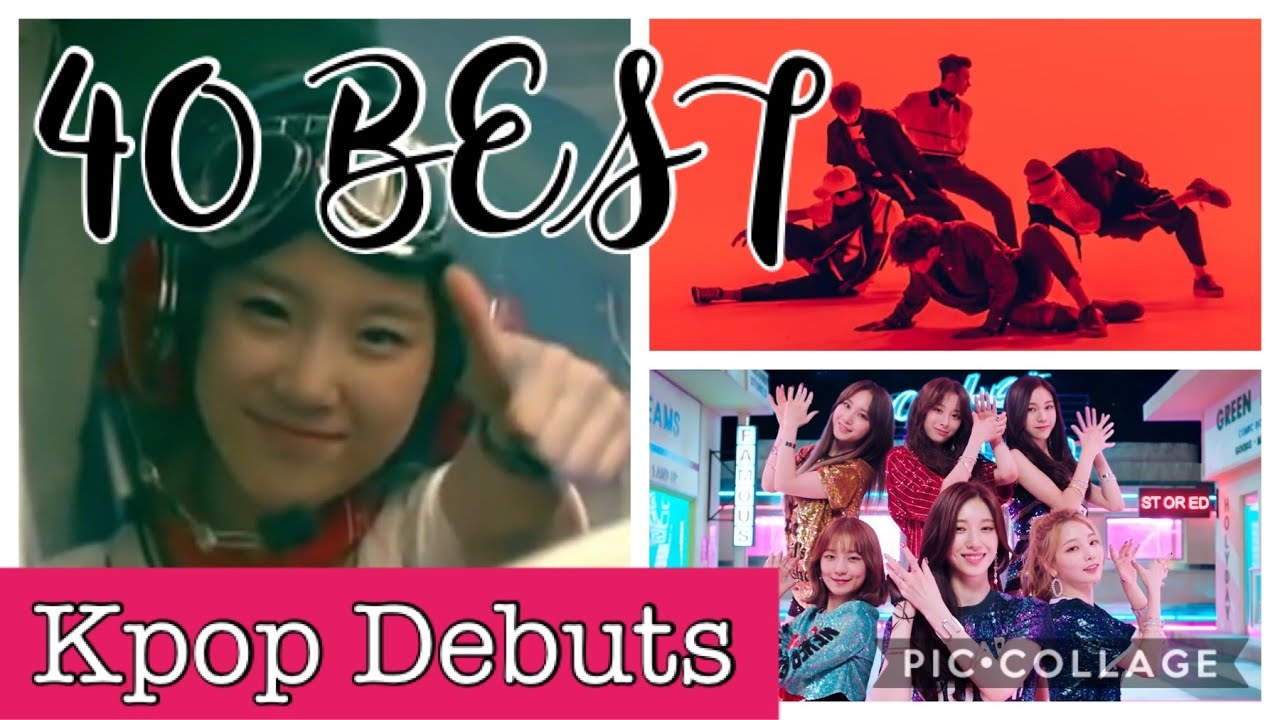 My Top 40 Best KPOP Debuts Of All Time