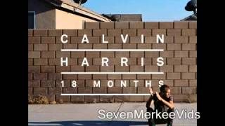 Calvin Harris I Need Your Love feat  Ellie Goulding | HQ