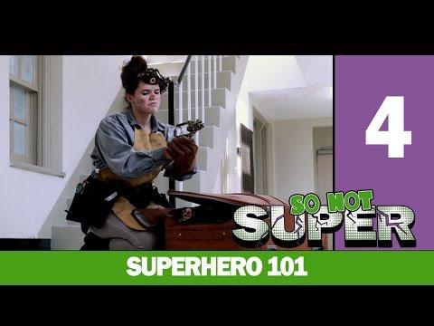 SO NOT SUPER   EPISODE 4