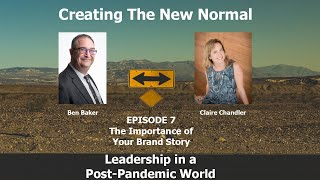 Episode 7 The Importance of Your Brand Story