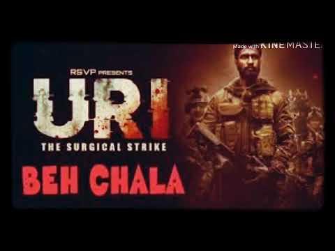 Beh Chala Song mp3 - Uri-The Surgical Strike | Yasser Desai | Shashwat Sachdev