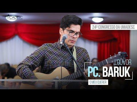 O Meu Querer - Paulo César Baruk - 3º Dia - 24º Congresso da UMADESC