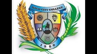 BAGO CITY COLLEGE GRADUATION 2017