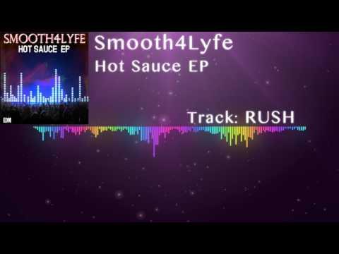 Smooth4Lyfe - Rush