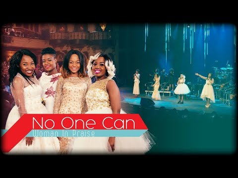 Woman In Praise - No One Can