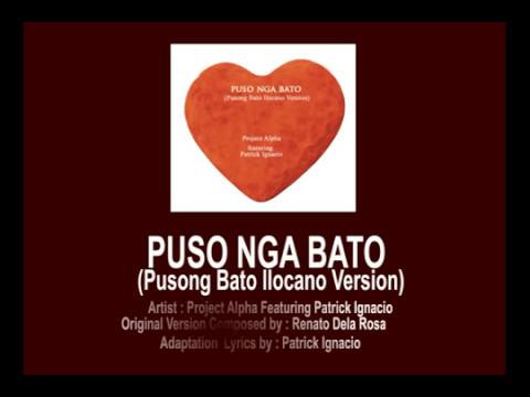 Puso Nga Bato (Pusong Bato Ilocano Version) By Project Alpha (With Lyrics)