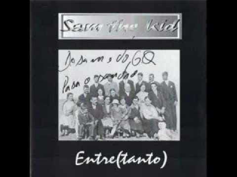 Sam the kid entre(tanto)   ``Ódio´´