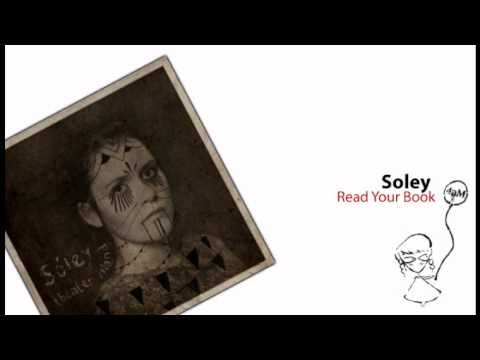 Soley - Read Your Book