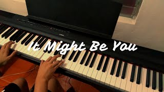 It Might Be You - Stephen Bishop | Piano Cover