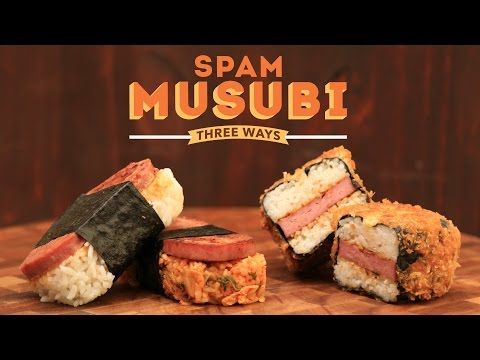 Chagi | Spam Musubi Three Ways