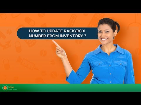 hCue Pharmacy Software : How to update Rack/Box Number from Inventory?
