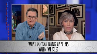 Jane Fonda Takes The Colbert Questionert