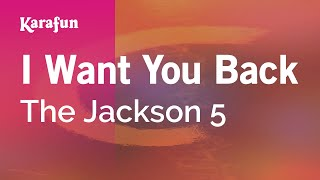 Karaoke I Want You Back - The Jackson 5 *