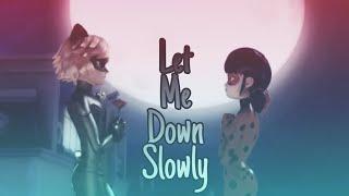 اغنية Let Me Down Slowly  مترجمه على ميراكلوس الدعسوقة والقط الاسود