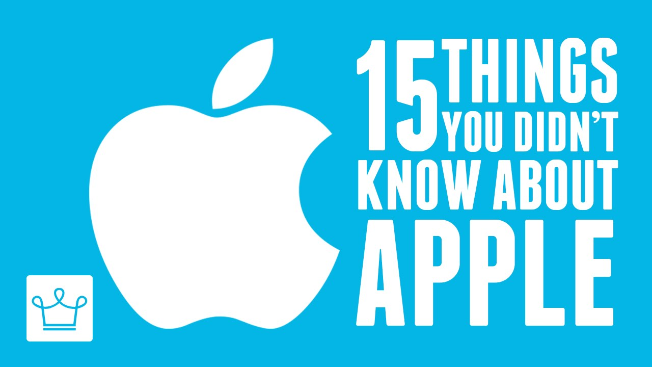15 Things You Didn't Know About APPLE