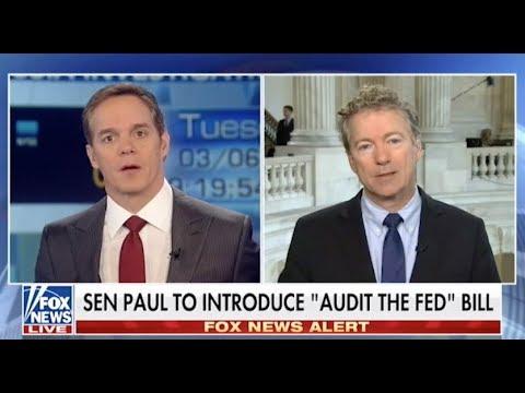 Sen. Rand Paul Discusses Audit The Fed - March 6, 2018