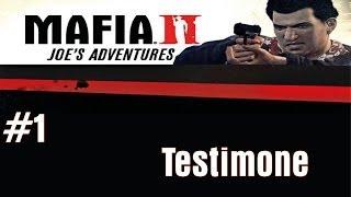 Mafia II - Joe's Adventures #1: Testimone [Walkthrough ITA/HD]
