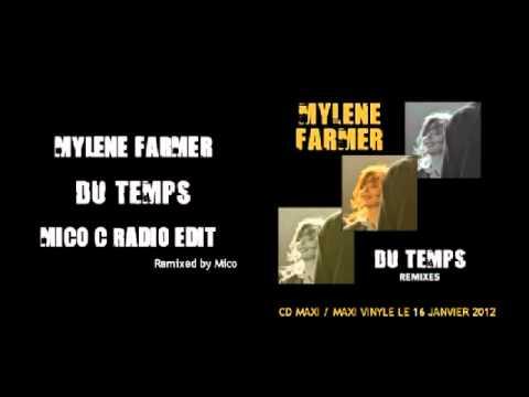 Mylene farmer du temps mico c radio edit
