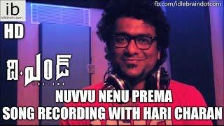 The End  Nuvvu Nenu Prema song recording with Hari Charan - idlebrain.com