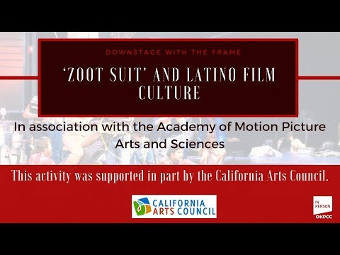'Zoot Suit' and Latino film culture: downSTAGE with The Frame