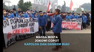 Massa Tagih Janji Jokowi untuk Copot Kapolda dan Danrem Riau