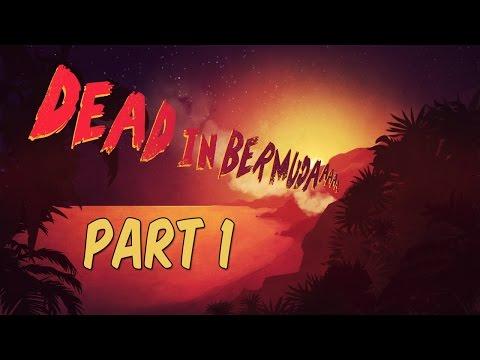 DEAD IN BERMUDA - Gameplay Walkthrough - Part 1 | Tutorial & Day 1 Intro