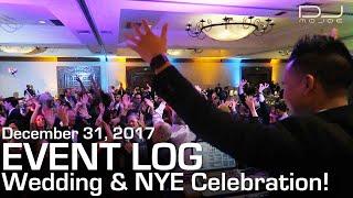 Event Log #73 - Best Wedding/NYE Party Ever! | DJ Gig Log