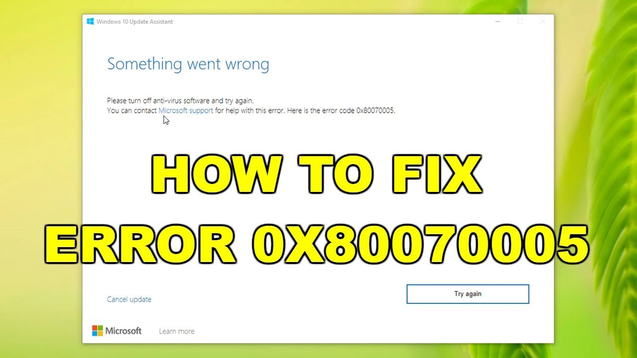 How to Fix Error Code 0X80070005 on Windows 10 Update 2019 Guide