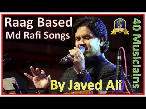 Raagaas Of Rafi With Javed Ali - Part 2