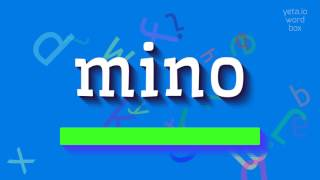 how to say mino high quality voices