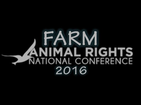 FARM Animal Rights Conference 2016 Opening Ceremony