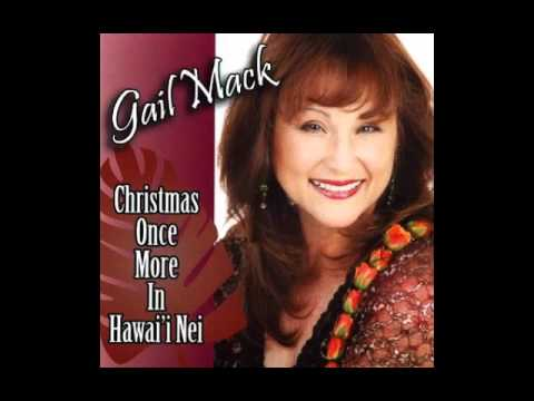 Kathy With a K - Gail Mack Christmas Once More in Hawaii Nei