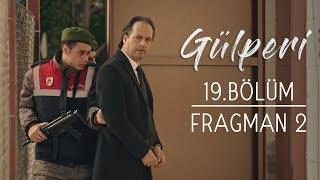 Gülperi | 19.Bölüm - Fragman 2