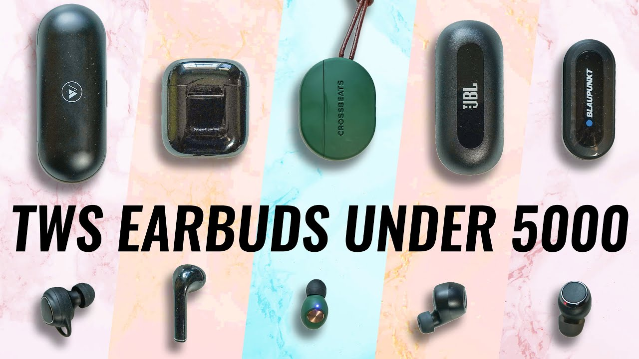 Top Best True Wireless Earbuds Under 5000 In India 2020 Mega Comparison Youtube