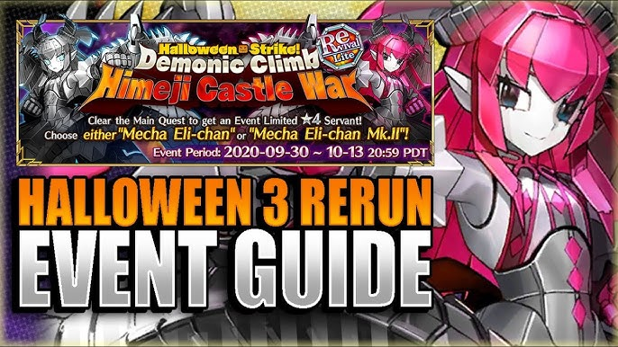 Fgo Halloween 2020 Rerun HALLOWEEN 3 RERUN GUIDE! HOW TO GET MECHA ELI CHAN! Fate Grand