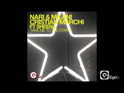 NARI & MILANI, CRISTIAN MARCHI FT SHENA - TAKE ME TO THE STARS Marchi & Sandrini Flow Edit