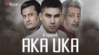 Aka-uka (o'zbek serial) | Ака-ука (узбек сериал) 2-qism