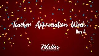 Teacher appreciation - day 4