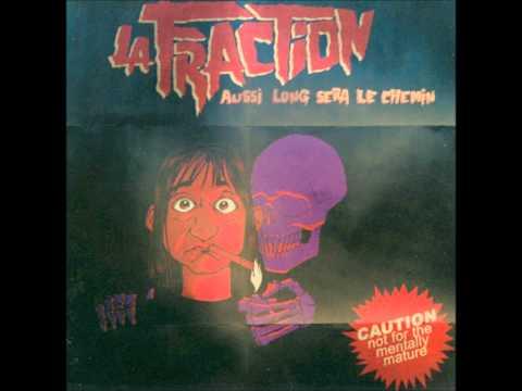 LA FRACTION Aussi Long Sera Le Chemin [full album]
