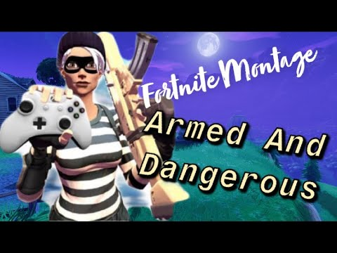 Armed and Dangerous Fortnite Montage (Juice Wrld