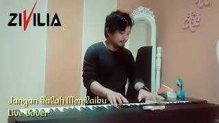 Video Jangan Salah Menilaiku Zul Zivilia Live Cover download MP3, 3GP, MP4, WEBM, AVI, FLV Oktober 2018