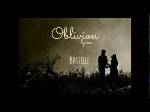 Bastille - Oblivion lyrics