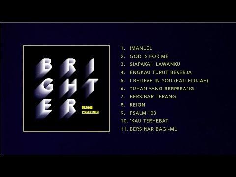 BRIGHTER (Official Full Album Audio) - JPCC Worship