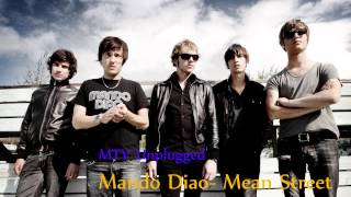 Mando Diao- Mean street (MTV Unplugged Live 2010 acoustic)