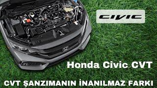 Honda Civic CVT şanzımanın büyük avantajı