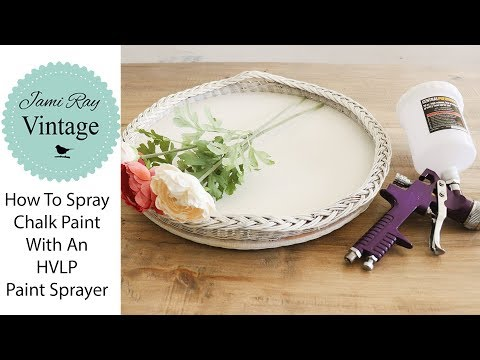 How To Paint Furniture With An HVLP Paint Sprayer