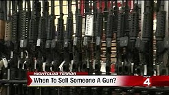 When to sell someone a gun?