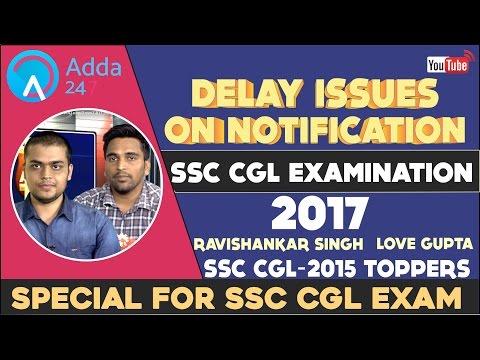 SSC CGL 2017 Notification Delay Issues: SSC CGL TOPPER Ravi Shankar & Love Gupta