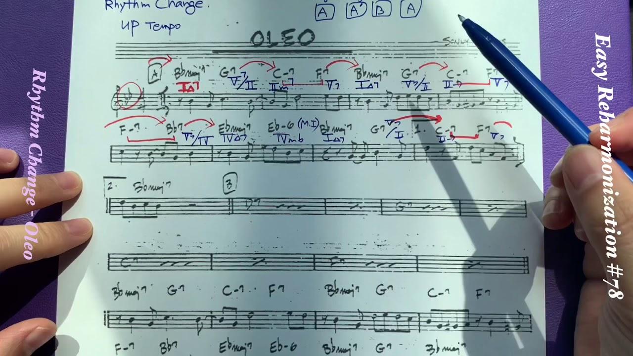 이지리하모니제이션 #78- ' OLEO ' Rhythm Change analysis (리듬체인지 곡분석)